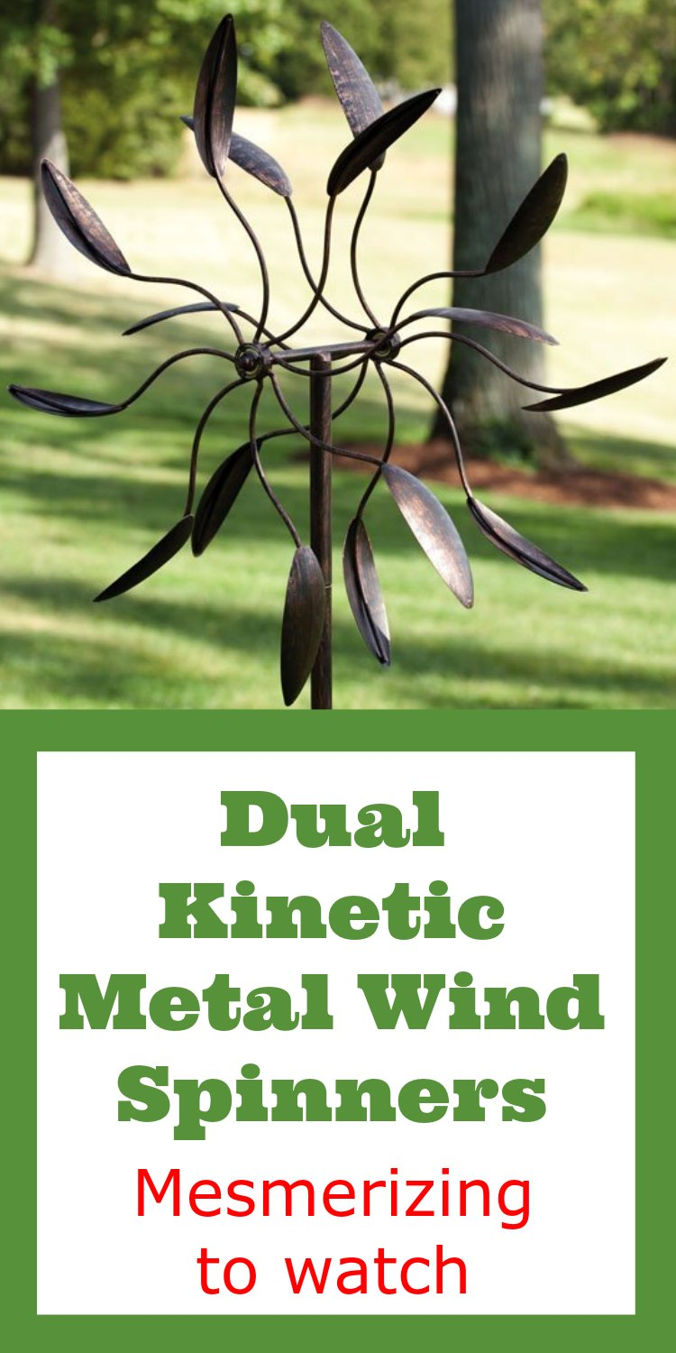 Dual Kinetic Metal Wind Spinners. Great for the garden, then just sit and watch it spin. It's mesmerizing.