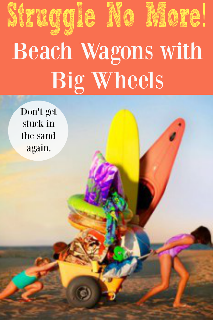 Beach Wagons with Big Wheels