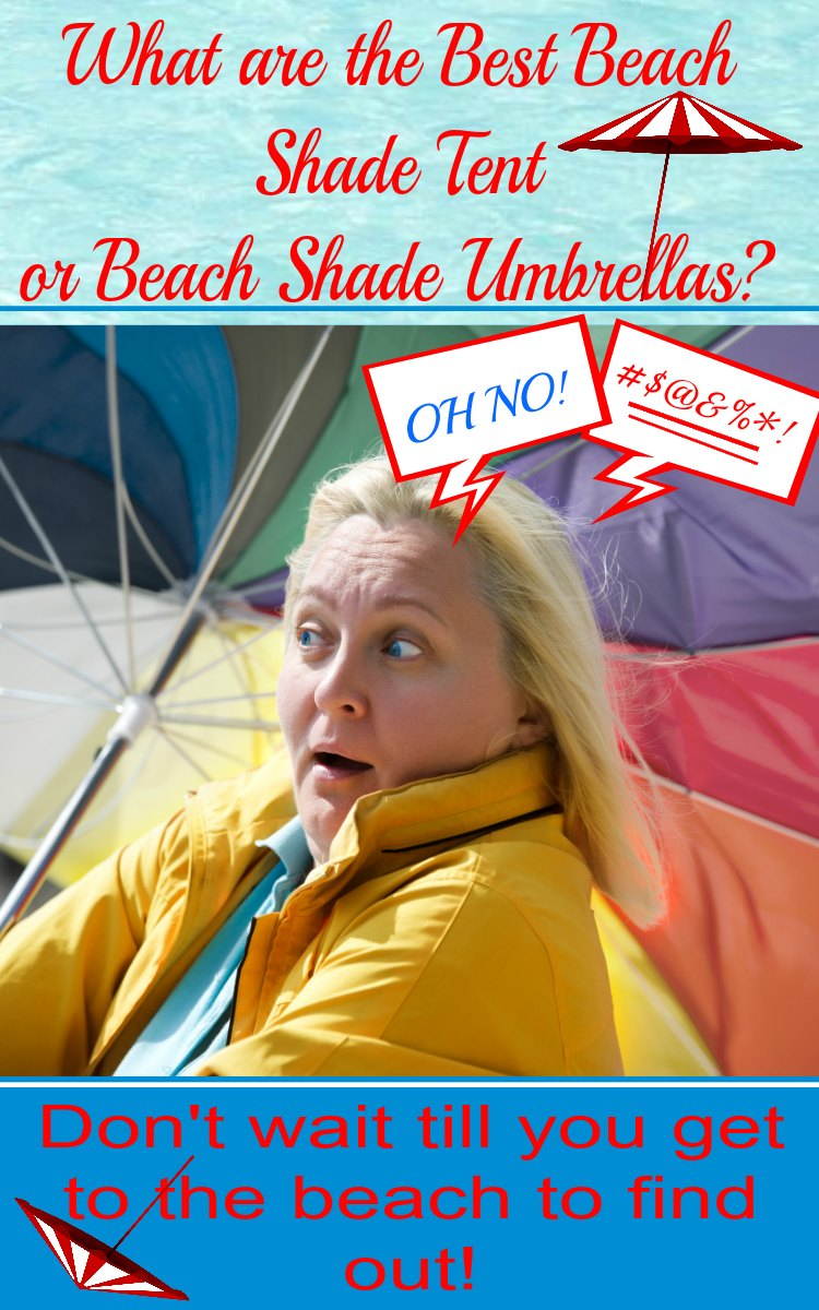What are the Best Beach Shade Tent or Beach Shade Umbrellas?
