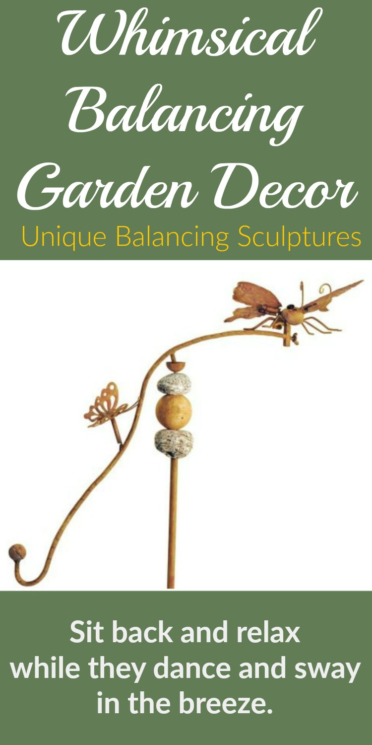 Balancing Garden Decor - Created for your enjoyment. Watch them dance and see-saw with the breeze. You can't help but smile