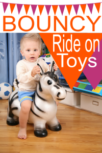 Bouncy Ride On Toys for Toddlers