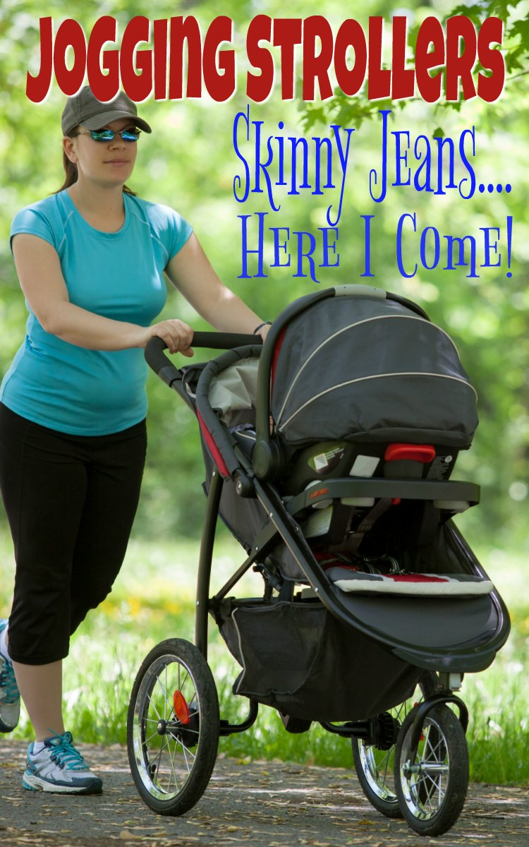 Jogging Strollers - Skinny Jeans...Here I come