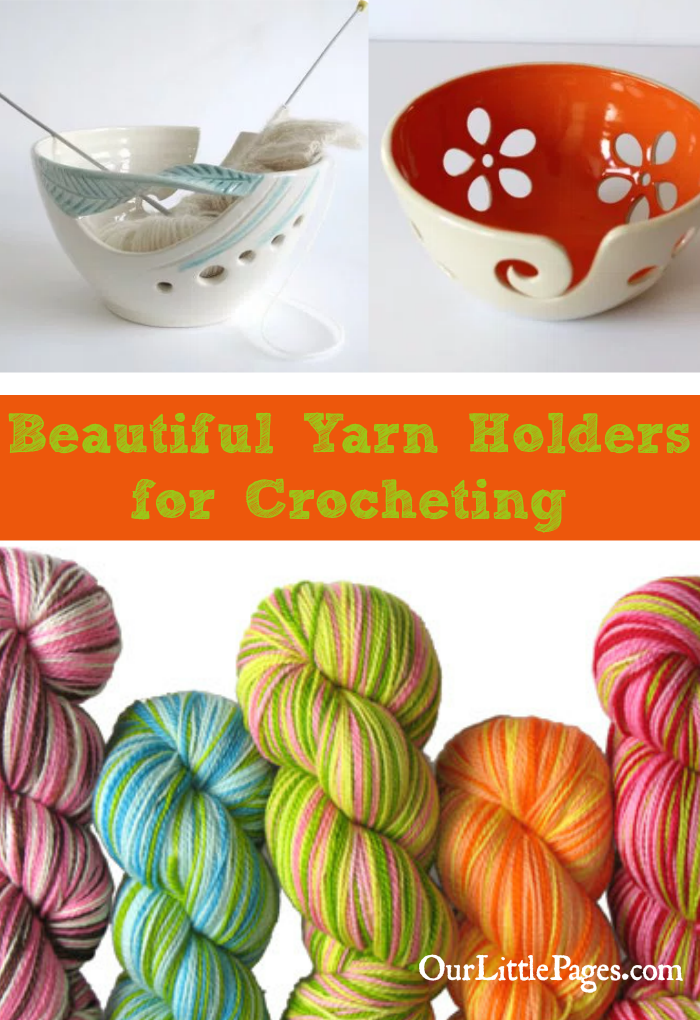 Beautiful Yarn Holders for Crocheting