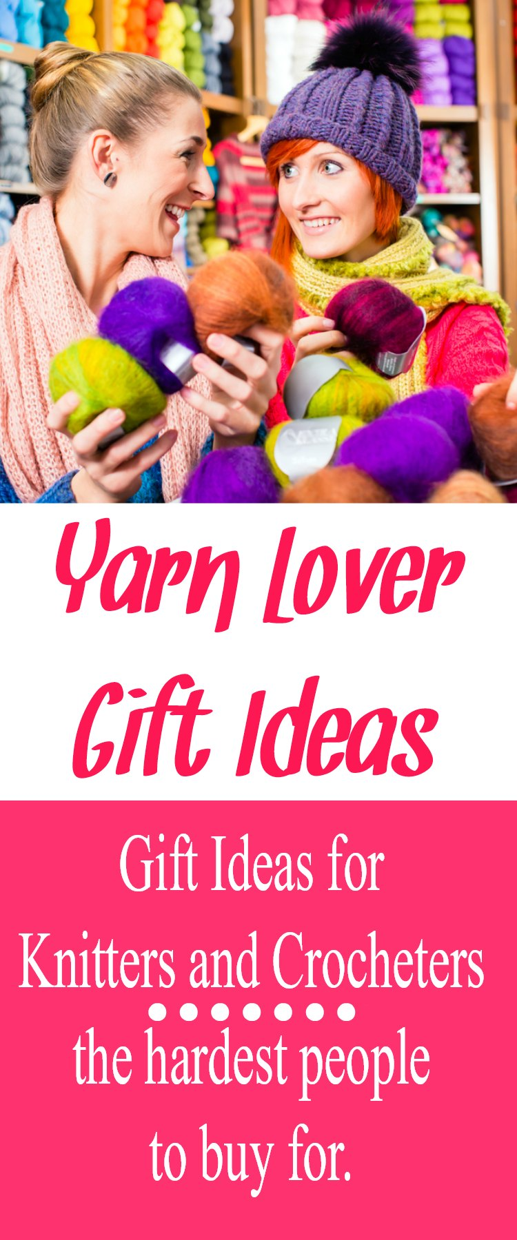 Yarn Lover Gift Ideas